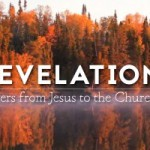REVELATION! - Letters from Jesus to the churches