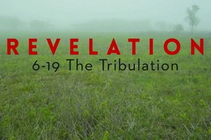 Revelation: The Tribulation sermon series