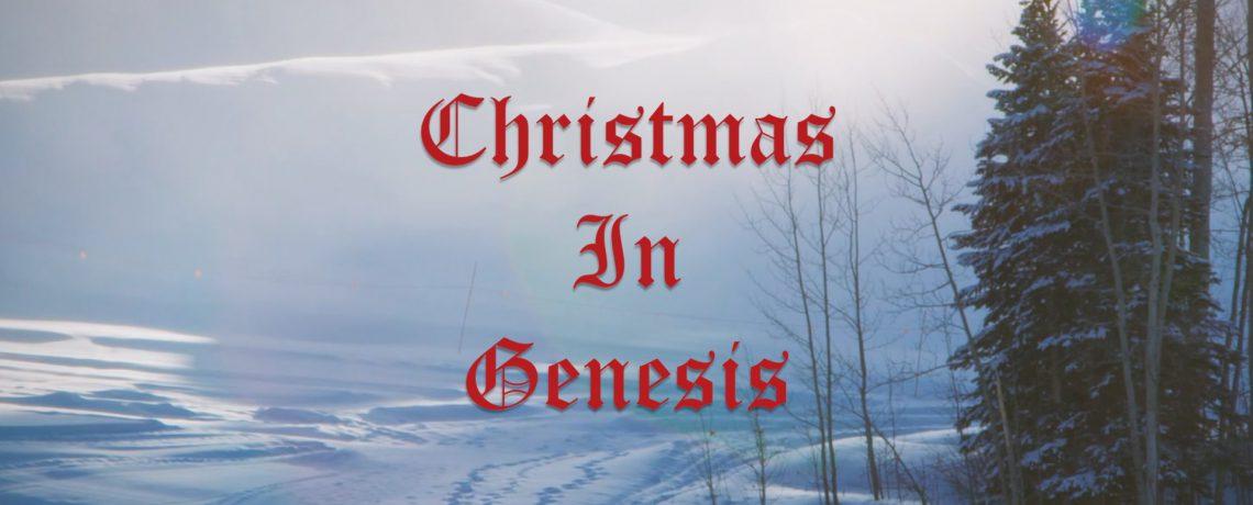 Christmas in Genesis Series