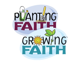 Planting Faith, Growing Faith
