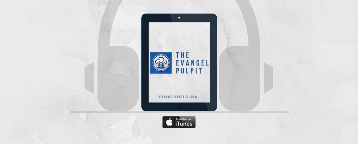 The Evangel Pulpit